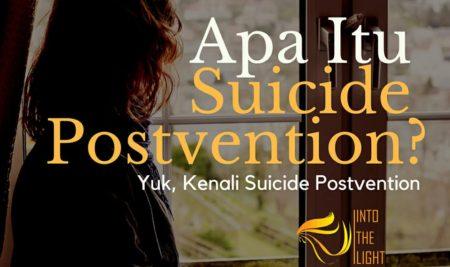 Pentingnya Suicide Postvention: Upaya Setelah Kematian Bunuh Diri